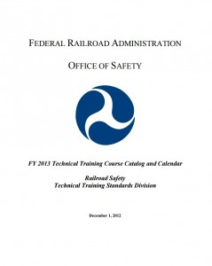 FRA Technical Training Courses_Railroad Safety and Technical Training Standards