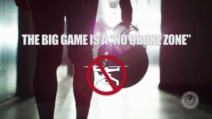 Super Bowl 2017 is a No Drone Zone FAA Video